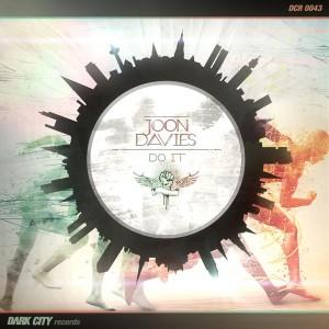 Joon Davies - Do It [Dark City Records]