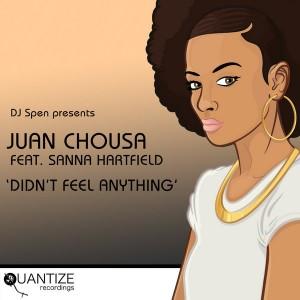 Juan Chousa feat. Sanna Hartfield - Didn't Feel Anything [Quantize Recordings]