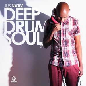 Jus Nativ - Deep Drum & Soul [Soul Candi Records]