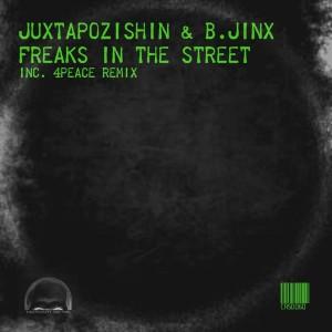 Juxtapozishin & B.Jinx - Freaks In The Street [Craniality Sounds]