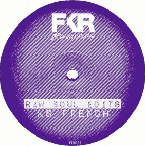 KS French - Raw Soul Edits [FKR]