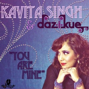 Kavita Singh & Daz-I-Kue - You Are Mine [I-Kue Recordings]