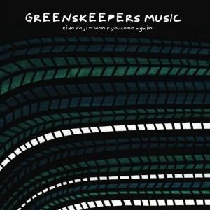 Kido Yoji - Won't You Come Again [Greenskeepers Music]