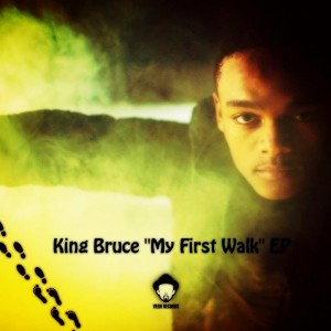King Bruce - My First Walk EP [Vega Records]