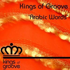 Kings of Groove - Arabic Words [Kings Of Groove]