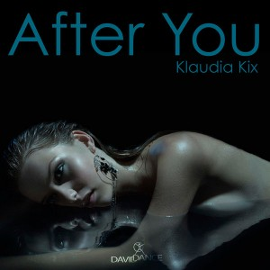 Klaudia Kix - After You [Daviddance]