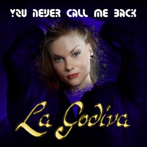 La Godiva - You Never Call Me Back [Renova Music]