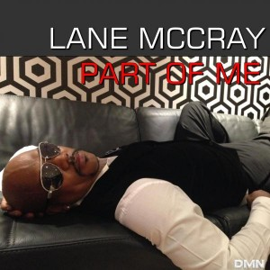 Lane McCray - Part of Me [Dmn Records]