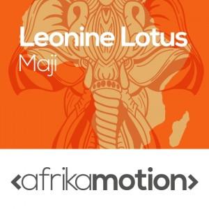 Leonine Lotus - Maji [afrika motion]