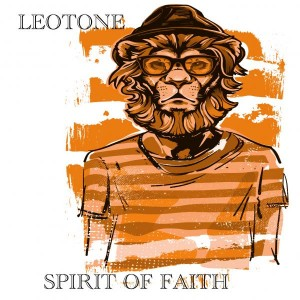 Leotone - Spirit of Faith [Leotone Music]