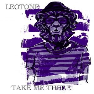 Leotone - Take Me There [Leotone Music]