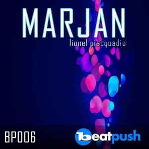 Lionel Piacquadio - Marjan EP [Beatpush]