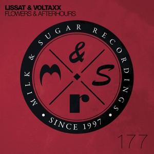 Lissat & Voltaxx - Flowers & Afterhours (incl. Giom Remix) [Milk and Sugar]