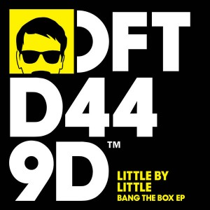 Little by Little - Bang the Box [Defected]