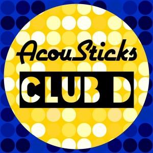 Local Legend - Club D [AcouSticks]
