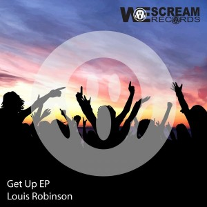 Louis Robinson - Get Up [We Scream Records]