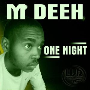 M Deeh - One Night [Liquidistic Vibe Records]