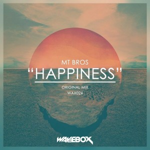 MT Bros - Happiness [Wavebox Records]