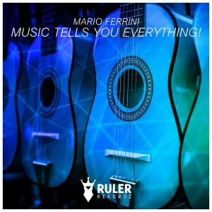 Mario Ferrini feat. Imblosion - Music Tells You Everything! [Ruler Rekordz]