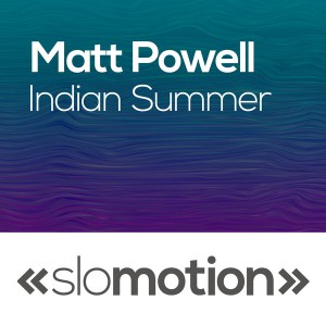 Matt Powell - Indian Summer [slo motion]