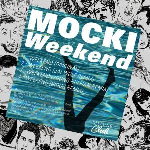Mocki - Weekend [Kitsune]