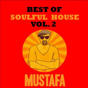 Mustafa - Best Of Soulful House Vol.2 [Staff Productions]