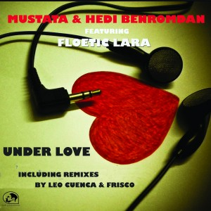 Mustafa & Hedi benromdan feat. Floetic Lara - Under Love [Staff Productions]