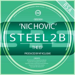 Nichovic - Steel 2 B EP [SBS Media]