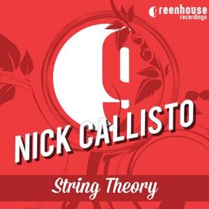 Nick Callisto - String Theory [Greenhouse Recordings]