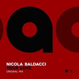 Nicola Baldacci - Your Love [Area 94]