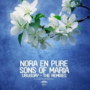 Nora En Pure & Sons Of Maria - Uruguay - The Remixes [Enormous Tunes]
