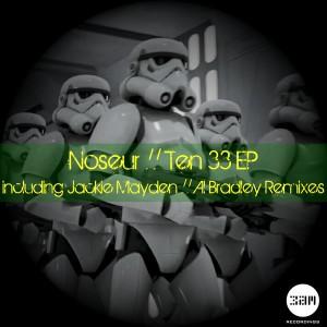 Noseur - Ten33 [3am Recordings]