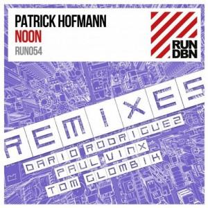 Patrick Hofmann - Noon (Remixes) [RUN DBN]