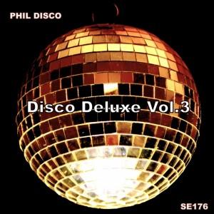 Phil Disco - Disco Deluxe Vol 3 [Sound-Exhibitions]