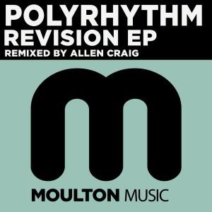 PolyRhythm - ReVision EP [Moulton Music]