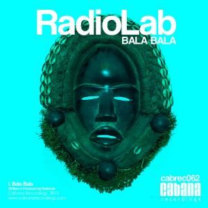 RadioLab - Bala Bala [Cabana]