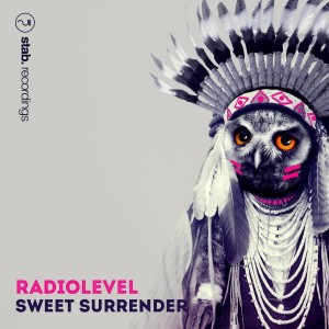 Radiolevel - Sweet Surrender [Stab Recordings]