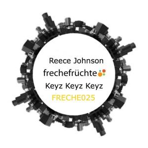 Reece Johnson - Keyz Keyz Keyz [Freche Fruchte Recordings]