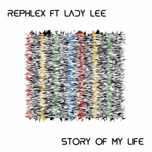 Rephlex feat. Lady Lee - Story Of My Life [FOMP]