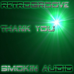 Retrogroove - Thank You [Smokin Audio]