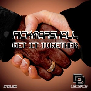Rick Marshall - Get It Together [Deep N Dirty Legends]