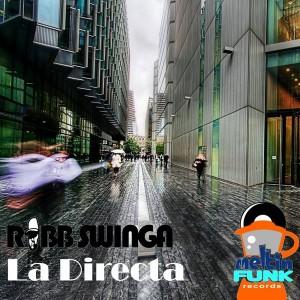 Robb Swinga - La Directa [Meltin Funk Records]