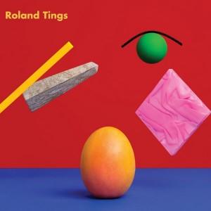 Roland Tings - Roland Tings [Internasjonal]