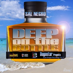 Sal Negro - Ayize Songaa Recordings Vol. 4 - Deep On The Bottle [Dagostar]