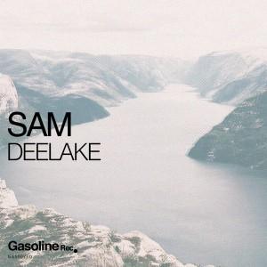 Sam - Deelake [Gasoline Records]