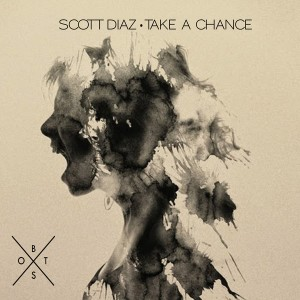 Scott Diaz - Take A Chance [Bit On The Side]