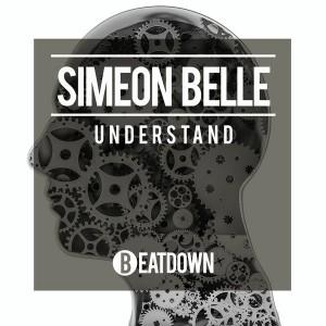 Simeon Belle - Understand [Beatdown]