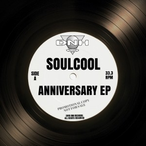 Soulcool - Anniversary EP [DNH]