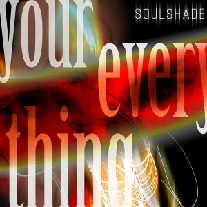 Soulshade - Your Everything [Raise Recordings]