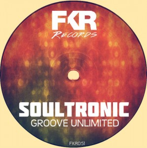 Soultronic - Groove Unlimited EP [FKR]
